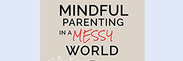 Book Event with Michelle Gale and Meg Levie: Mindful Parenting in a Messy World