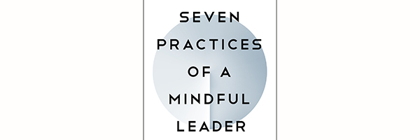 Public Talk, Book Signing, and Workshop with Marc Lesser — Seven Practices of a Mindful Leader