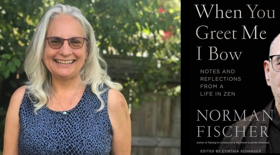 When You Greet Me I Bow: Interview with Cynthia Schrager